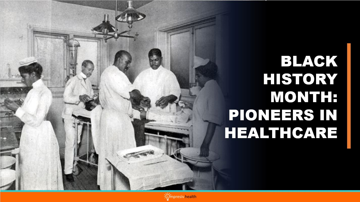 Black History Month: Pioneers in Healthcare