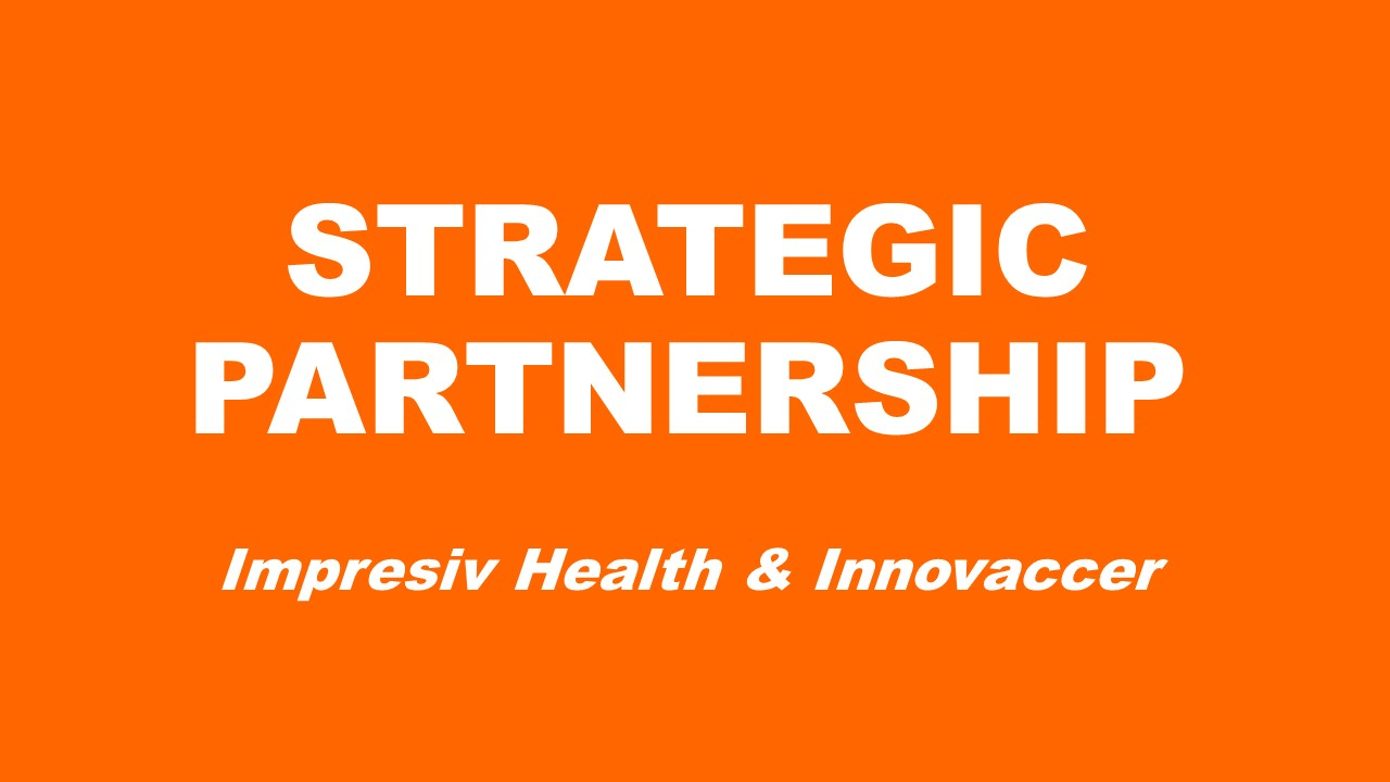 Impresiv Health and Innovaccer Partner to Build the Future of Health