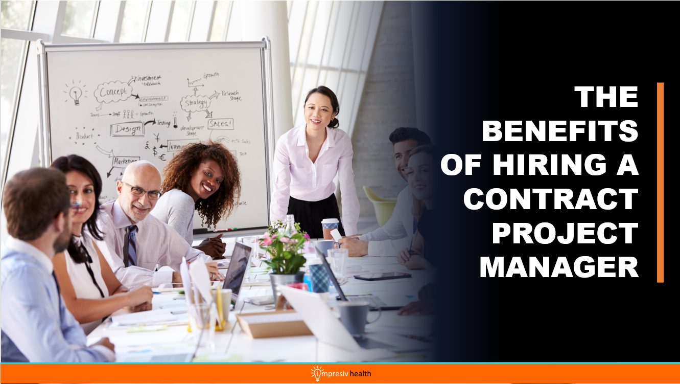 The Benefits of Hiring a Contract Project Manager