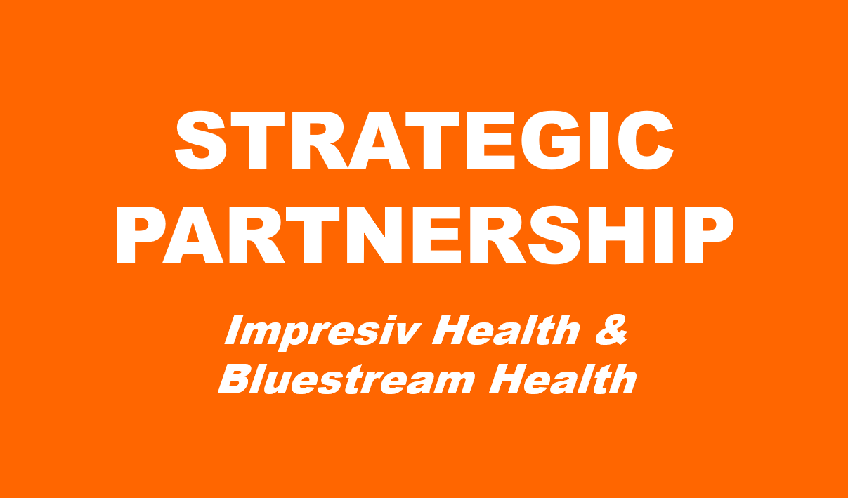 Impresiv Health & Bluestream Health Announce Strategic Partnership
